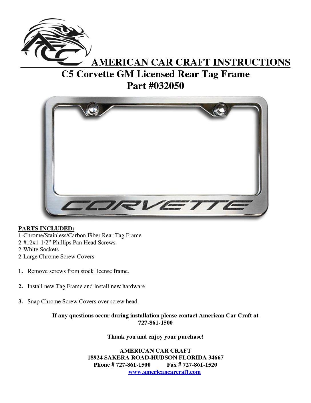 Chevrolet Corvette C5  Polished Chrome License Plate Frame Tag Holder